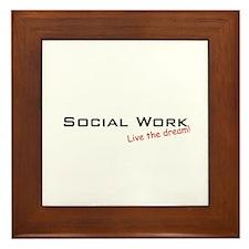 Social Work / Dream! Framed Tile