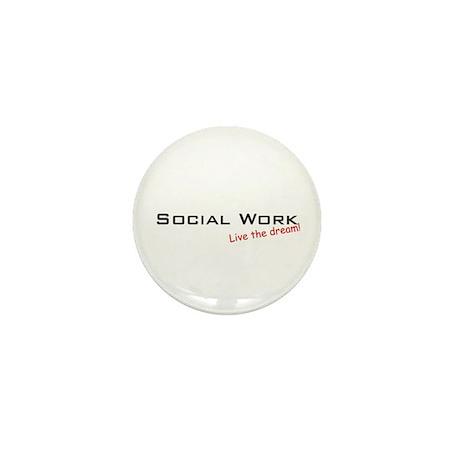 Social Work / Dream! Mini Button