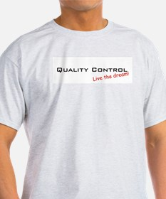 Quality Control / Dream! T-Shirt