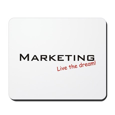 Marketing / Dream! Mousepad