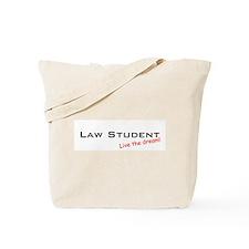 Law Student / Dream! Tote Bag