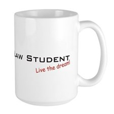 Law Student / Dream! Mug