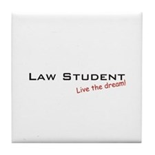 Law Student / Dream! Tile Coaster