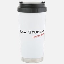 Law Student / Dream! Stainless Steel Travel Mug