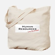 Human Resources / Dream! Tote Bag