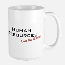 Human Resources / Dream! Large Mug