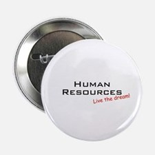 """Human Resources / Dream! 2.25"""" Button (10 pack)"""