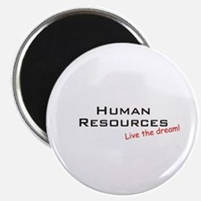 "Human Resources / Dream! 2.25"" Magnet (100 pack)"