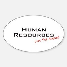 Human Resources / Dream! Oval Decal