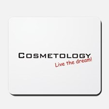 Cosmetology / Dream! Mousepad