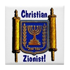 Christian Zionist! Tile Coaster