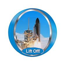 "Lift Off! 3.5"" Button"