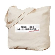 Business Administration / Dream! Tote Bag