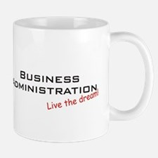 Business Administration / Dream! Mug