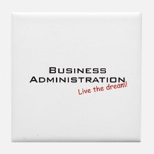 Business Administration / Dream! Tile Coaster