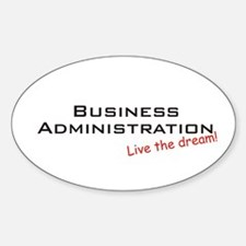 Business Administration / Dream! Oval Decal