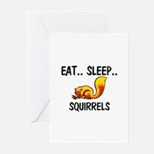Eat ... Sleep ... SQUIRRELS Greeting Cards (Pk of