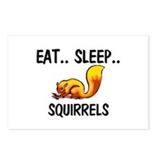 Eat ... Sleep ... SQUIRRELS Postcards (Package of