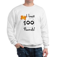 I Lost 100 Pounds Sweatshirt