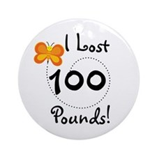 I Lost 100 Pounds Ornament (Round)
