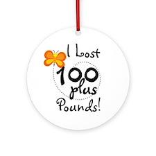 I Lost 100 Plus Pounds Ornament (Round)