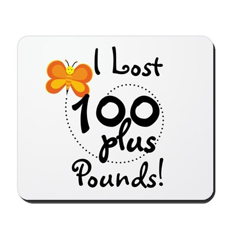 I Lost 100 Plus Pounds Mousepad
