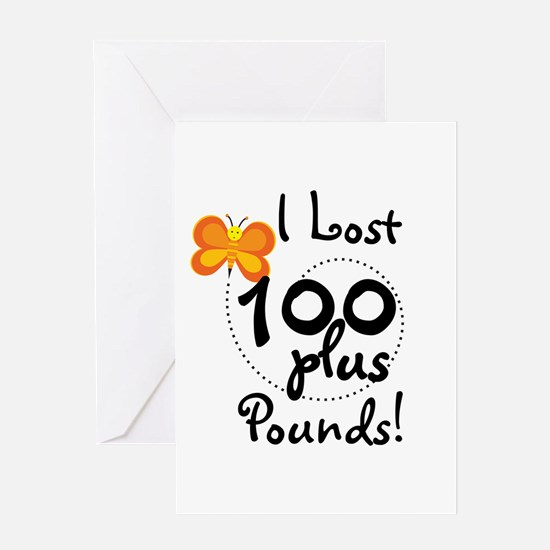 I Lost 100 Plus Pounds Greeting Card