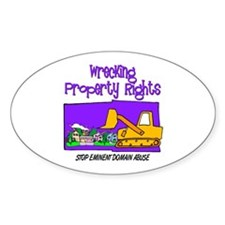 Wrecking Property Rights Oval Decal