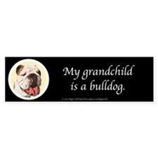 Grandchild is a Bulldog Bumpersticker (Black)