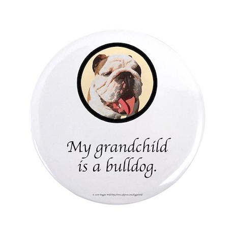 "Grandchild is a Bulldog 3.5"" Button (100 pack)"