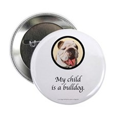 """Child is a Bulldog 2.25"""" Button (100 pack)"""