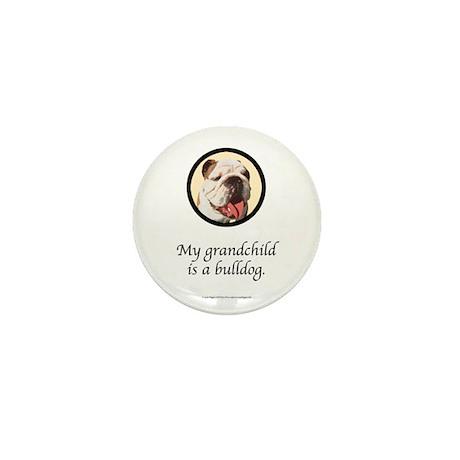 Grandchild is a Bulldog Mini Button