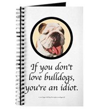 If You Don't Love Bulldogs Journal