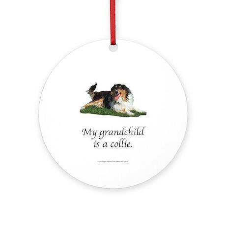 My Grandchild is a Collie Ornament (Round)