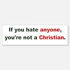 Not a Christian Bumper Bumper Bumper Sticker