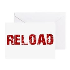 Reload Greeting Card