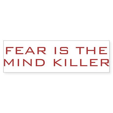 Fear Is The Mind Killer Bumper Sticker