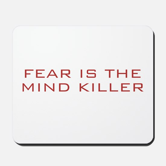 Fear Is The Mind Killer Mousepad