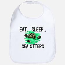 Eat ... Sleep ... SEA OTTERS Bib