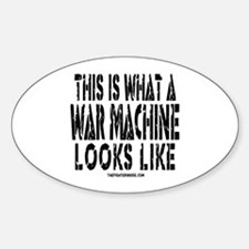 This is What A War Machine Lo Oval Decal