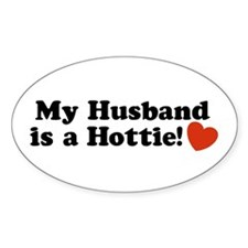 My Husband is a Hottie! Oval Decal