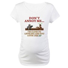 Don't Annoy... Shirt