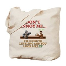 Don't Annoy... Tote Bag