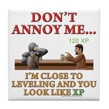 Don't Annoy... Tile Coaster