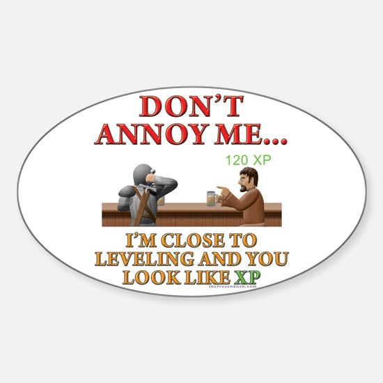 Don't Annoy... Oval Decal