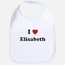 I love Elisabeth Bib
