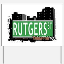 RUTGERS STREET, MANHATTAN, NYC Yard Sign