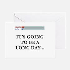 Long Day Greeting Card
