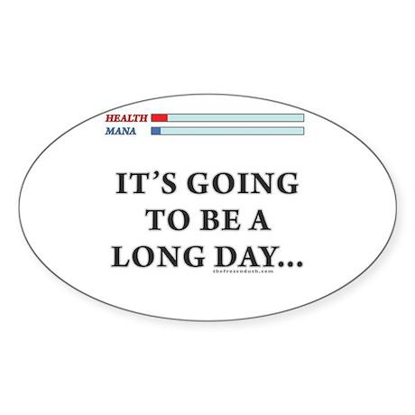 Long Day Oval Sticker