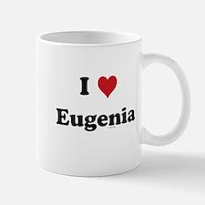 I love Eugenia Mug